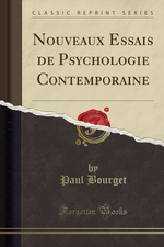 P.Bourget. Essai de psychologie contemporaine, vol.2. Edt ForgottenBooks, 2016