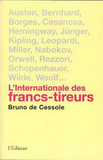 B. de Cessole. L'Internationale des francs-tireurs. L'Éditeur, 2014