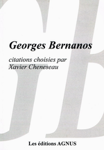 X.Cheneseau. Georges Bernanos. Citations choisies.Édt Agnus, 2012