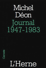 M.Déon. Journal 1947-1983. Edt de l'Herne, 2009