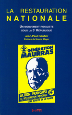 J-P.Gauthier. La Restauration Nationale. Edt Syllepse, 2002