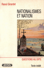 R.Girardet. Nationalistes et Nations. Edt Complexe, 1996
