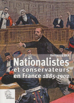 B.Joly. Nationalistes et conservateurs en France. Edt Les Indes savantes, 2008