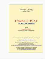 F.Le Play. Textes choisis. Edt UQAC, 2005