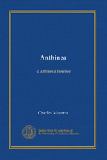 Charles Maurras. Anthinéa. Edt. Université de Californie, 2011