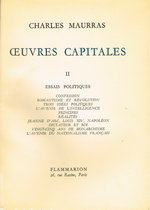 Charles Maurras. Œuvres Capitales. II. Edt Flammarion, 1954