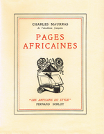 Charles Maurras. Pages africaines. Edt Sorlot, 1940