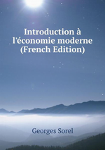 O. Dard, M. G.Sorel. Introduction à l'économie moderne. Edt B.o.D., 2015