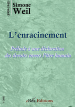 S.Weil. L'enracinement. eBoxeditions, 2013